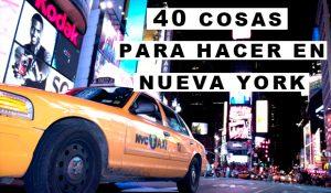 40 cosas que ver y hacer en Nueva York