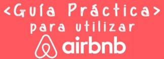 AIRBNB ¿Cómo funciona? + Cupón Descuento