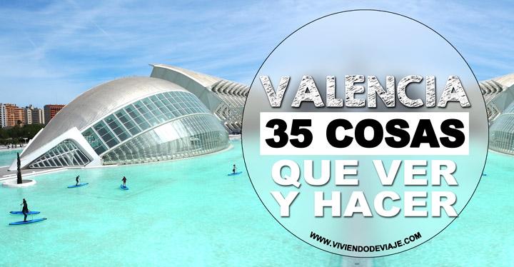 Que ver y hacer en Valencia