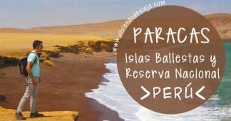 Paracas, Islas Ballestas y Reserva Nacional