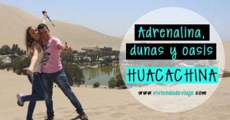 Huacachina | Adrenalina, dunas y oasis