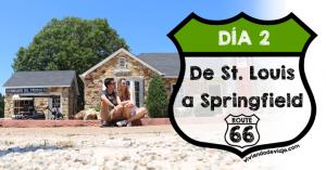 Ruta 66, día 2 | De St Louis a Springfield