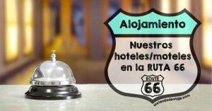 7 días / 7 Hoteles | Ruta 66 🚗 🇺🇸