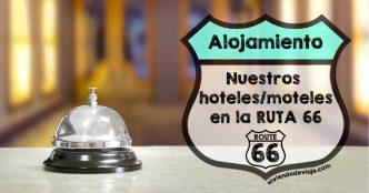 7 días / 7 Hoteles | Ruta 66