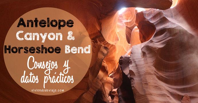 Visitar Antelope Canyon y Horseshoe Bend