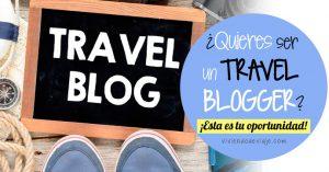 ¿Quieres ser un Travel Blogger?