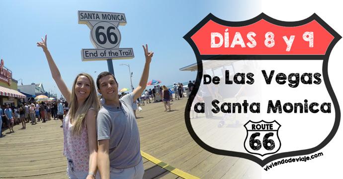 Ruta 66 de Las Vegas a Santa Monica