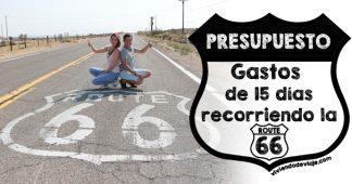 ¿Cuánto cuesta hacer la Ruta 66? Presupuesto de 15 días