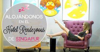 Alojándonos en el: Hotel Rendezvous de Singapur
