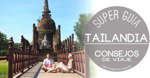 Consejos para viajar a Tailandia por primera vez (SUPER GUÍA)