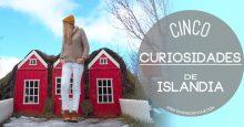 5 curiosidades de Islandia que seguro te interesa saber