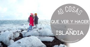 40 cosas que ver y hacer en Islandia