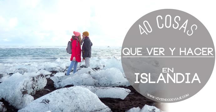 Que ver en Islandia, listado de 40 cosas