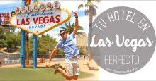 Cómo elegir tu hotel en Las Vegas perfecto