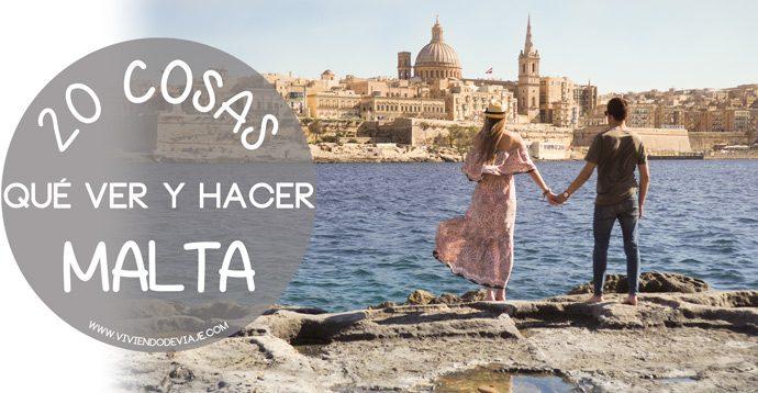 20 Cosas qué ver y hacer en Malta
