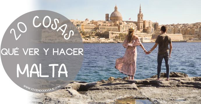Que ver en Malta. 20 cosas