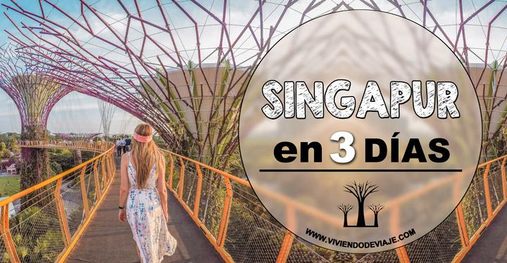Que ver en Singapur en 3 días