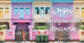 5 lugares de Singapur muy instagrameables