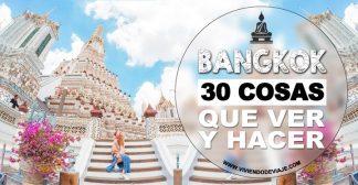 30 Cosas que ver y hacer en Bangkok