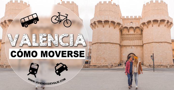 Cómo moverse por Valencia