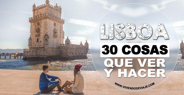 Que ver en Lisboa, 30 cosas