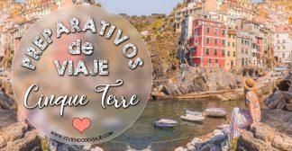 Preparativos de viaje a Cinque Terre