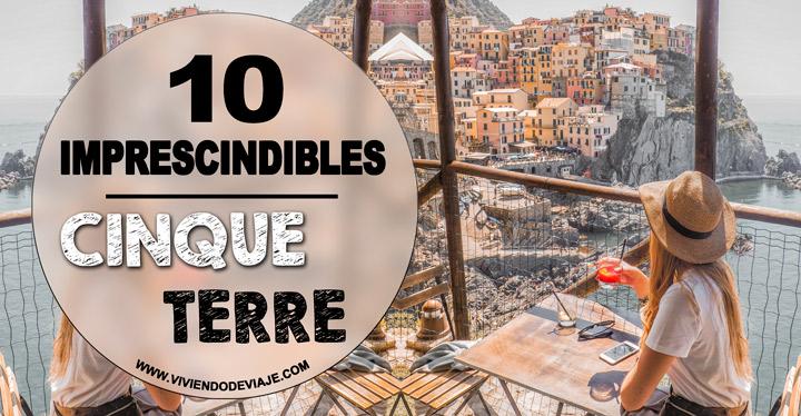 Lugares que ver en Cinque Terre imprescindibles