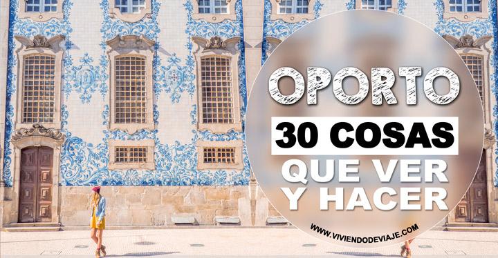 30 Cosas que ver y hacer en Oporto