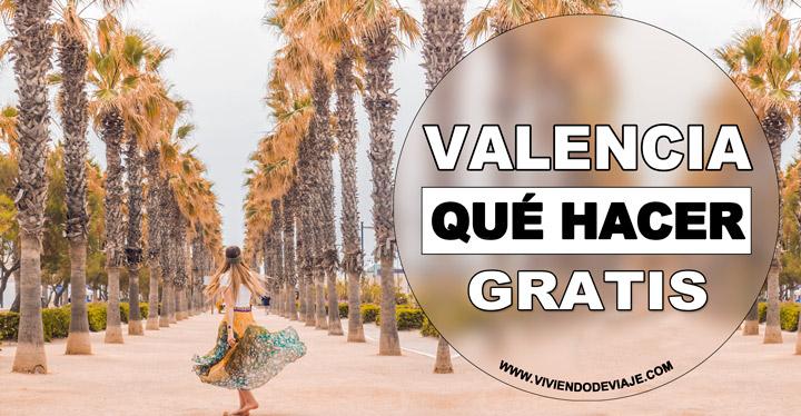 Que hacer gratis en Valencia