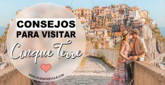 7 Consejos para visitar Cinque Terre
