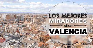 Los 5 mejores miradores de Valencia