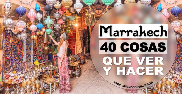 Que ver y que hacer en Marrakech