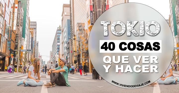 40 Cosas que ver y hacer en Tokio