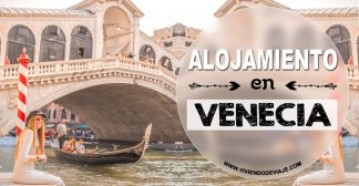 Dónde alojarse en Venecia