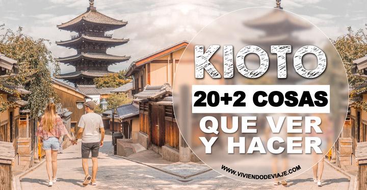 Imprescindibles que visitar en Kioto