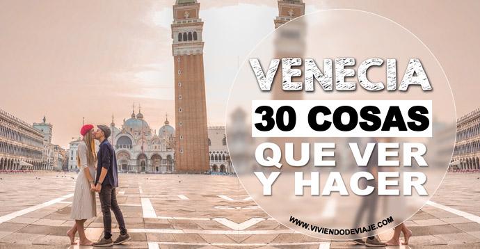 30 cosas que ver y hacer en Venecia