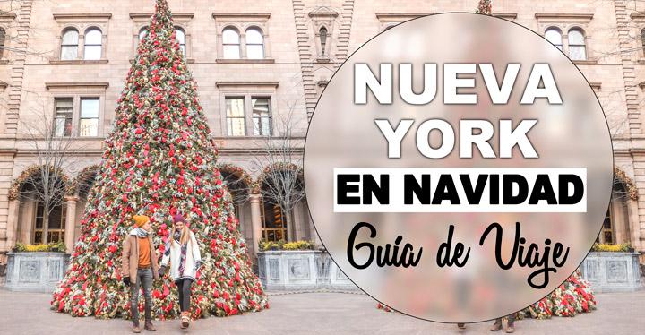 Nueva York en Navidad, guía de viaje