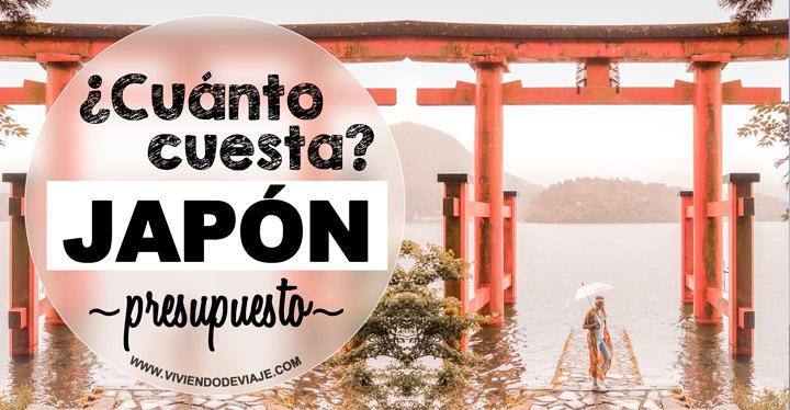 ¿Cuánto cuesta un viaje a Japón? Presupuesto