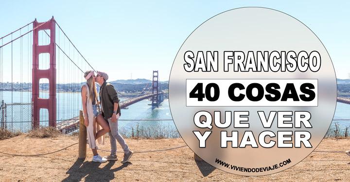 Que hacer en San Francisco, 40 cosas