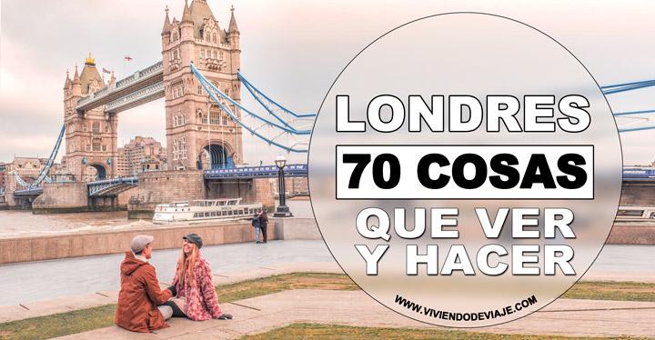 Que ver en Londres, 70 cosas