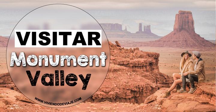 Visitar Monument Valley por libre, consejos y experiencia