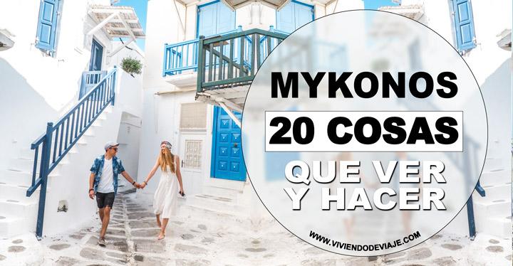 Qué ver en Mykonos, 20 cosas imprescindibles