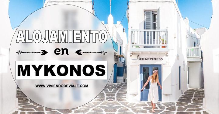 Dónde alojarse en Mykonos
