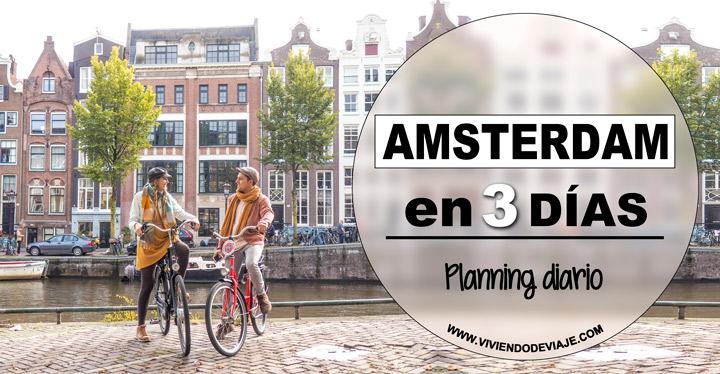 Ámsterdam en 3 días, ruta diaria y consejos