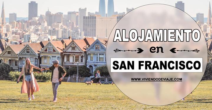 Dónde alojarse en San Francisco