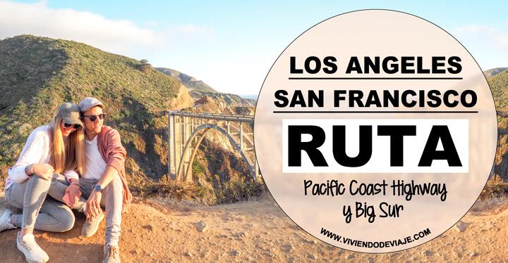 Ruta de Los Angeles a San Francisco
