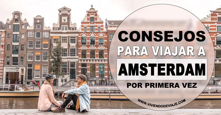 Consejos para viajar a Ámsterdam por primera vez