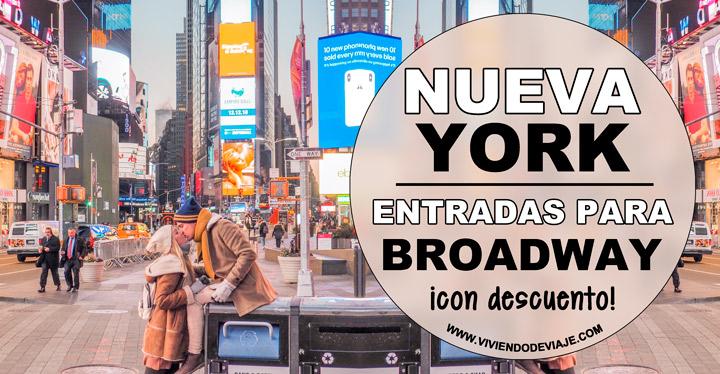 Entradas Broadway Nueva York