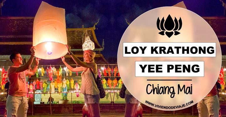 Loy Krathong y Yee Peng en Chiang Mai