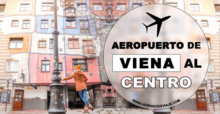 Cómo ir del aeropuerto de Viena al centro de la ciudad